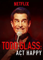 Todd Glass: Act Happy Netflix BR (Brazil)